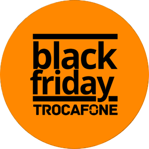Celulares na BLACK FRIDAY TROCAFONE